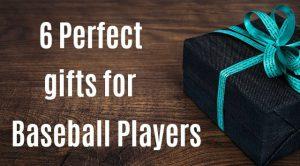 Gift ideas baseball players will love