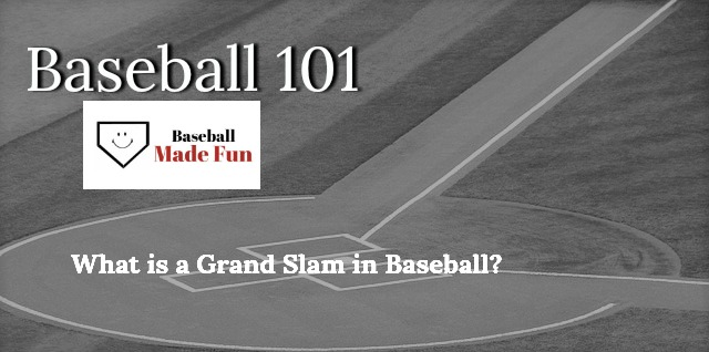 what is a grand slam in baseball
